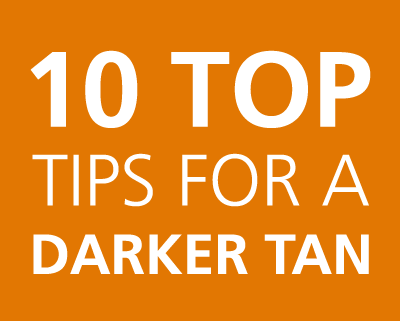 10 top tips for a darker tan